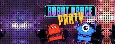 ROBOT DAMCE PARTY